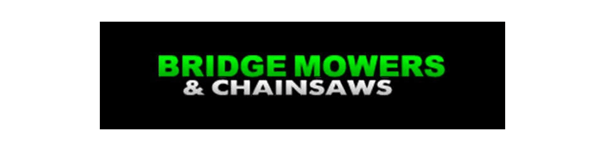 Bridge Mowers and Chainsaws